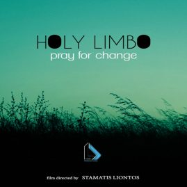 Holy Limbo – Pray For Change