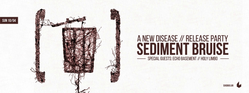 Sediment Bruise Live w/ Echo Basement + Holy Limbo