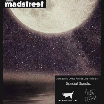 Mad Street Live στο KooKoo
