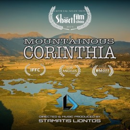 "Mountainous Corinthia of Greece  –  Official selection "" The Short Film Show "" of England"